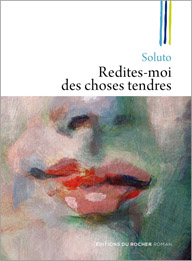 Redites-moi des choses tendres